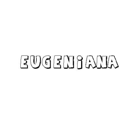 EUGENIANA