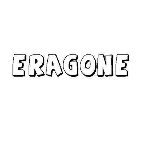 ERAGONE