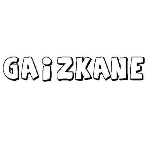 GAIZKANE