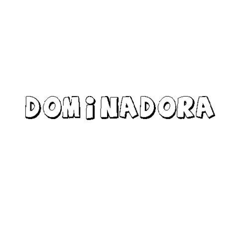 DOMINADORA