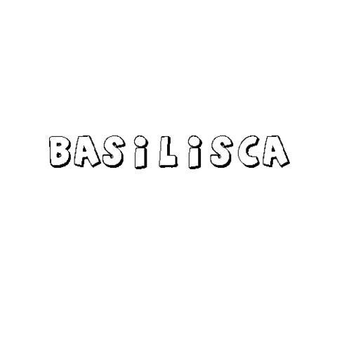 BASILISCA