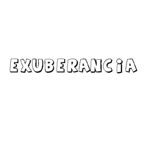 EXUBERANCIA