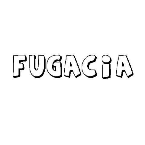 FUGACIA