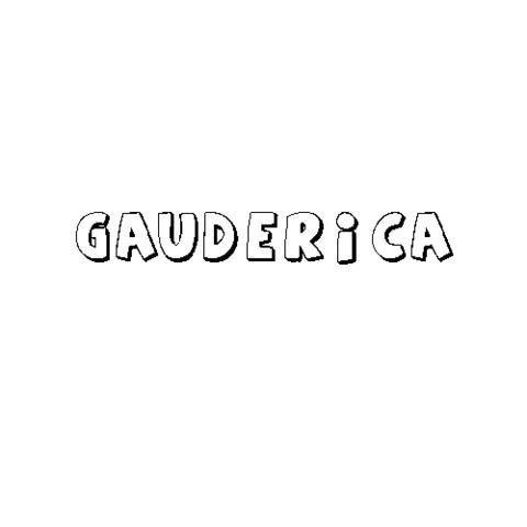 GAUDERICA