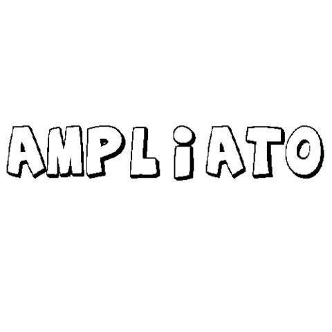 AMPLIATO