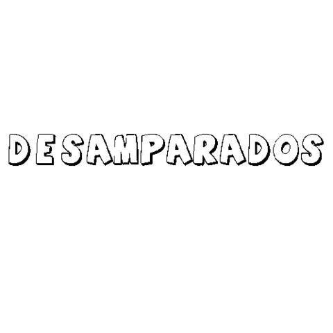 DESAMPARADOS