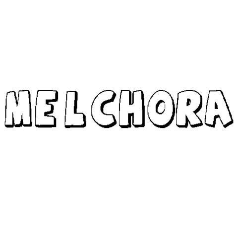 MELCHORA