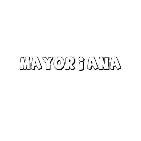 MAYORIANA