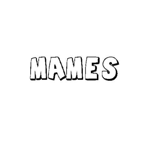 MAMÉS