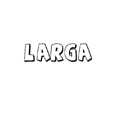 LARGA