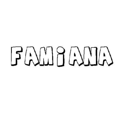 FAMIANA