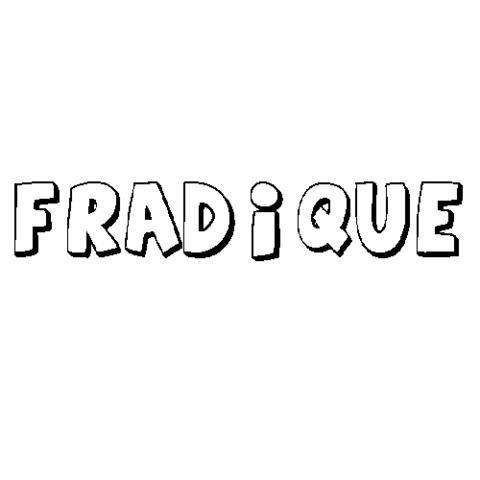 FRADIQUE